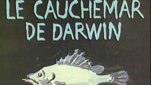 Le cauchemar de Darwin